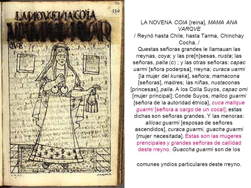 LA NOVENA COIA [reina], MAMA ANA VARQVE / Reynó hasta Chile, hasta Tarma, Chinchay Cocha.